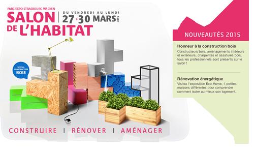 Salon de l 39 habitat strasbourg parc expo wacken maisons for Salon de l habitat reims